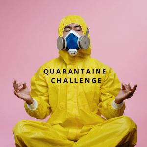 quarantaine challenge